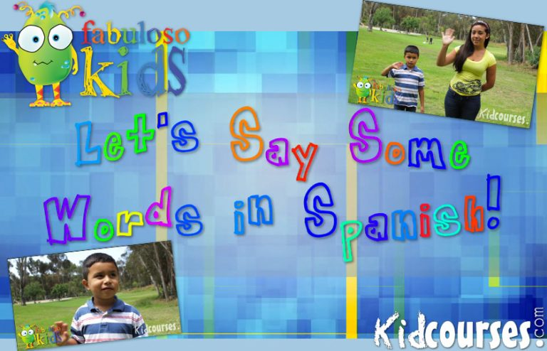 Spanish for Kids- Free Spanish videos and handouts - Learn Spanish
